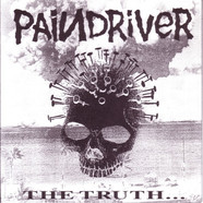 Paindriver - The Truth... Is All That Matters
