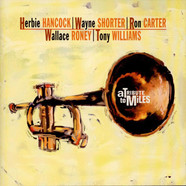 Herbie Hancock, Wayne Shorter, Ron Carter, Wallace Roney, Anthony Williams - A Tribute To Miles