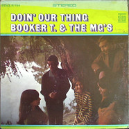 Booker T & The MG's - Doin' Our Thing