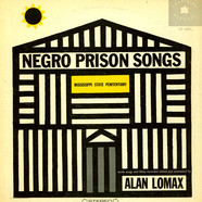 V.A. - Negro Prison Songs (From The Mississippi State Penitentiary)