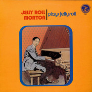 Jelly Roll Morton - Plays Jelly Roll
