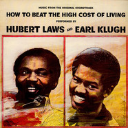 Hubert Laws And Earl Klugh - (Music From The Original Soundtrack) How To Beat The High Cost Of Living