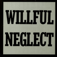 Willful Neglect - Both 12