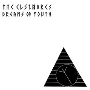 Elsinores, The - Dreams Of Youth