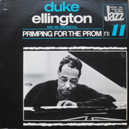 Duke Ellington And His Orchestra - Primping For The Prom