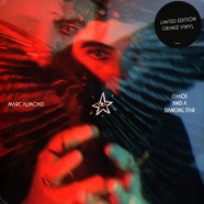Marc Almond - Chaos And A Dancing Star Neon Orange Transparent Viny Edition