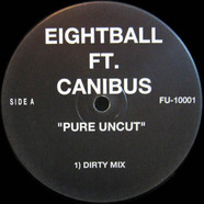 Eightball (3) ft. Canibus - Pure Uncut