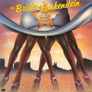 Brides Of Funkenstein - Never Buy Texas From A Cowboy