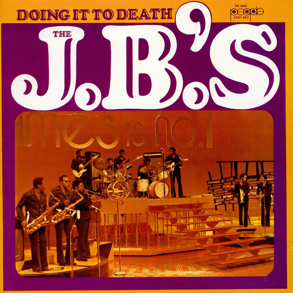 J.B.'s, The - Doing It To Death