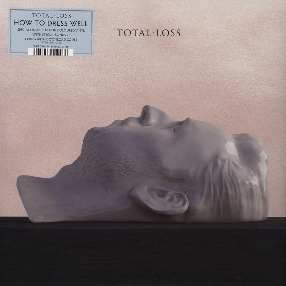 How To Dress Well - Total Loss Deluxe Version