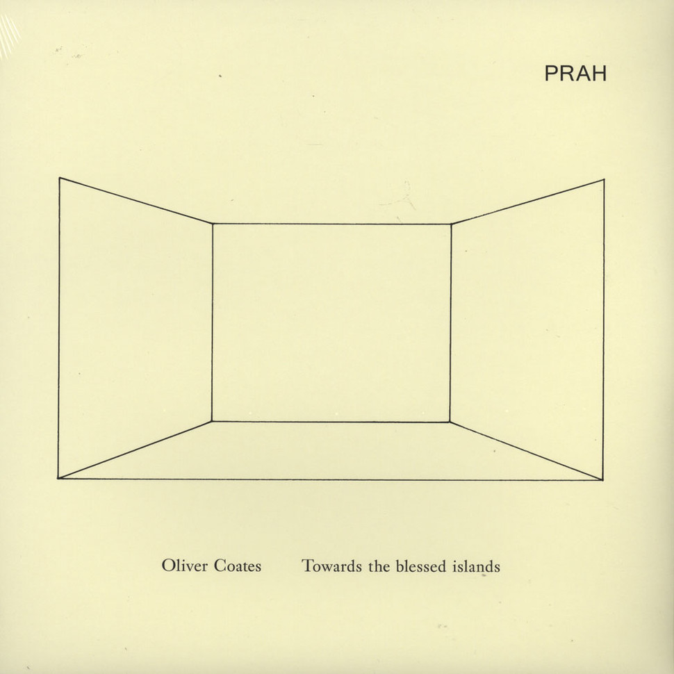 Oliver Coates - Towards The Blessed Islands