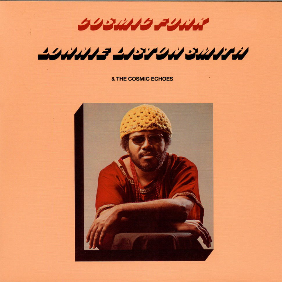 Lonnie Liston Smith And The Cosmic Echoes - Cosmic Funk