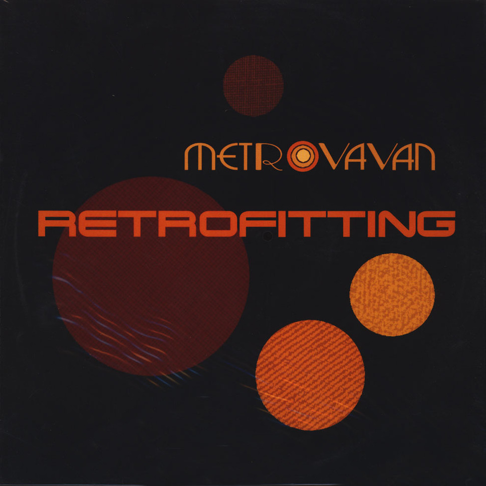 Metrovan - Retrofitting