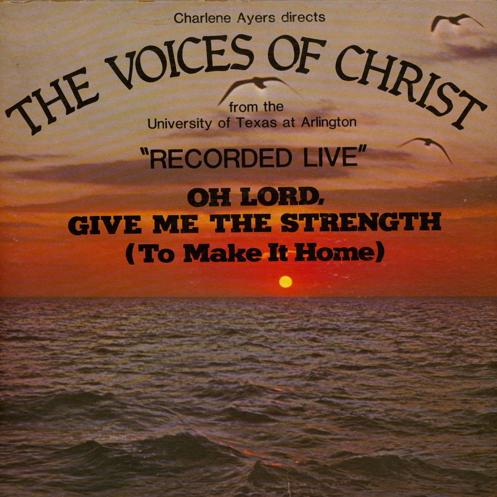 """Voices Of Christ, The - """"Recorded Live"""" Oh Lord, Give Me The Strength"""