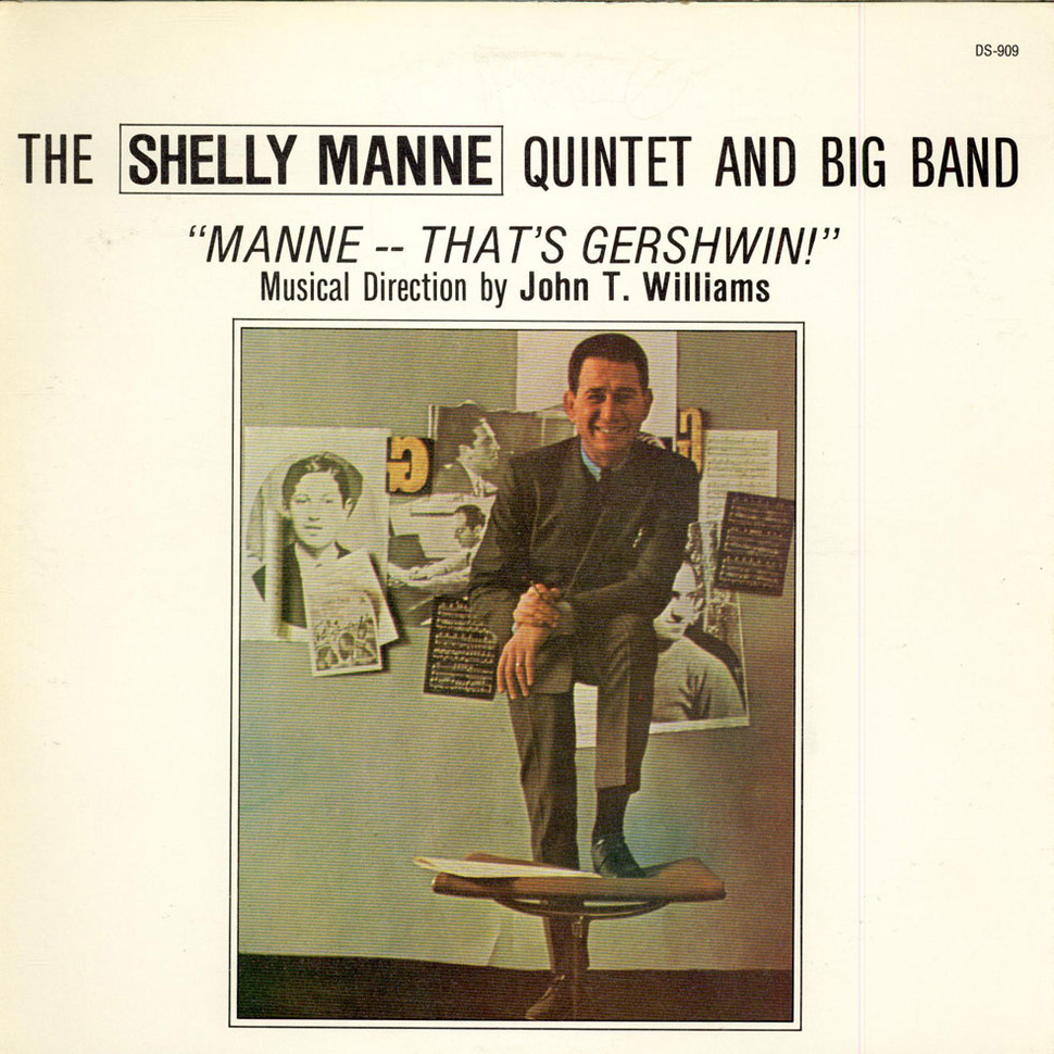 Shelly Manne Quintet, The And Big Band - Manne -- That's Gershwin!