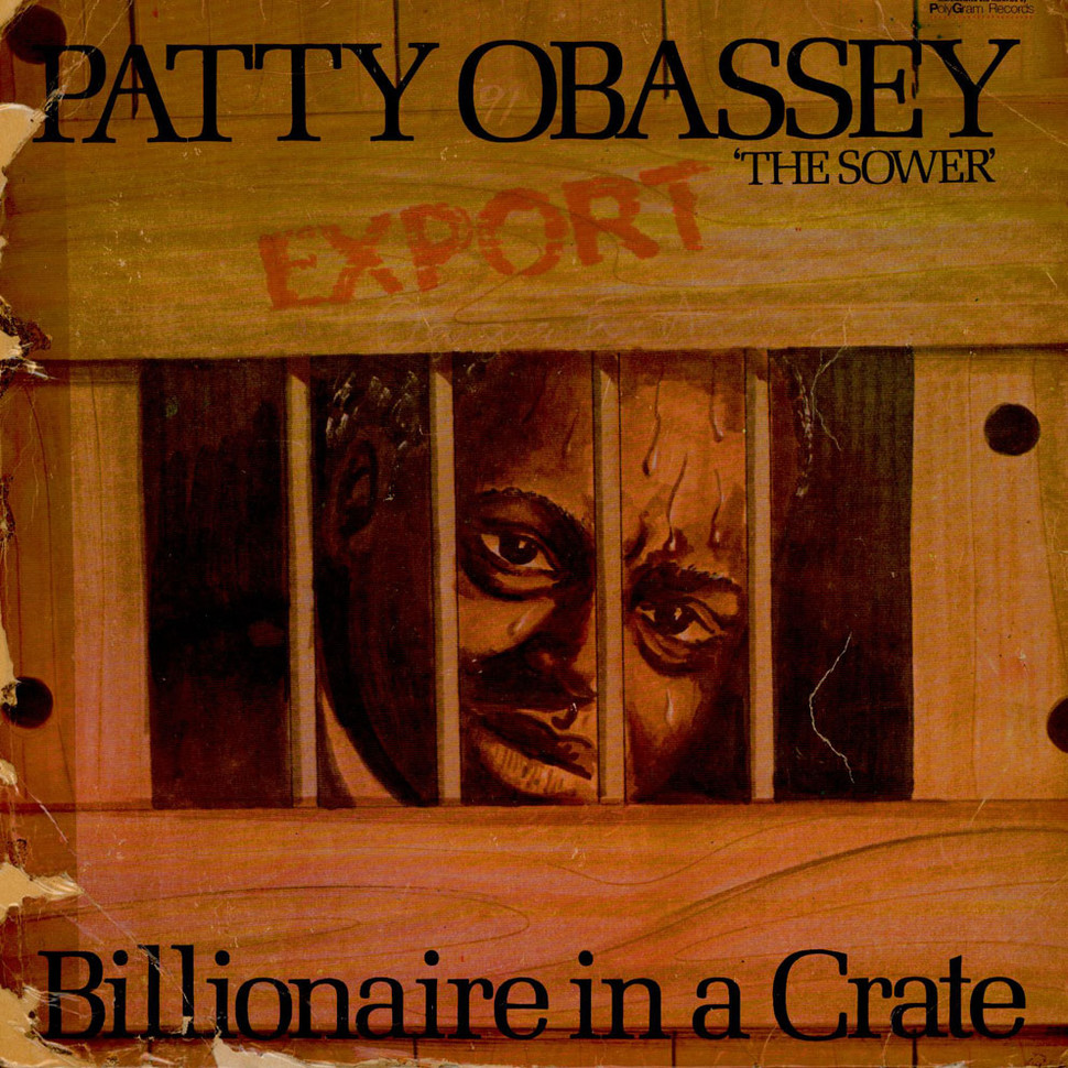 Patty Obassey - Billionaire In A Crate