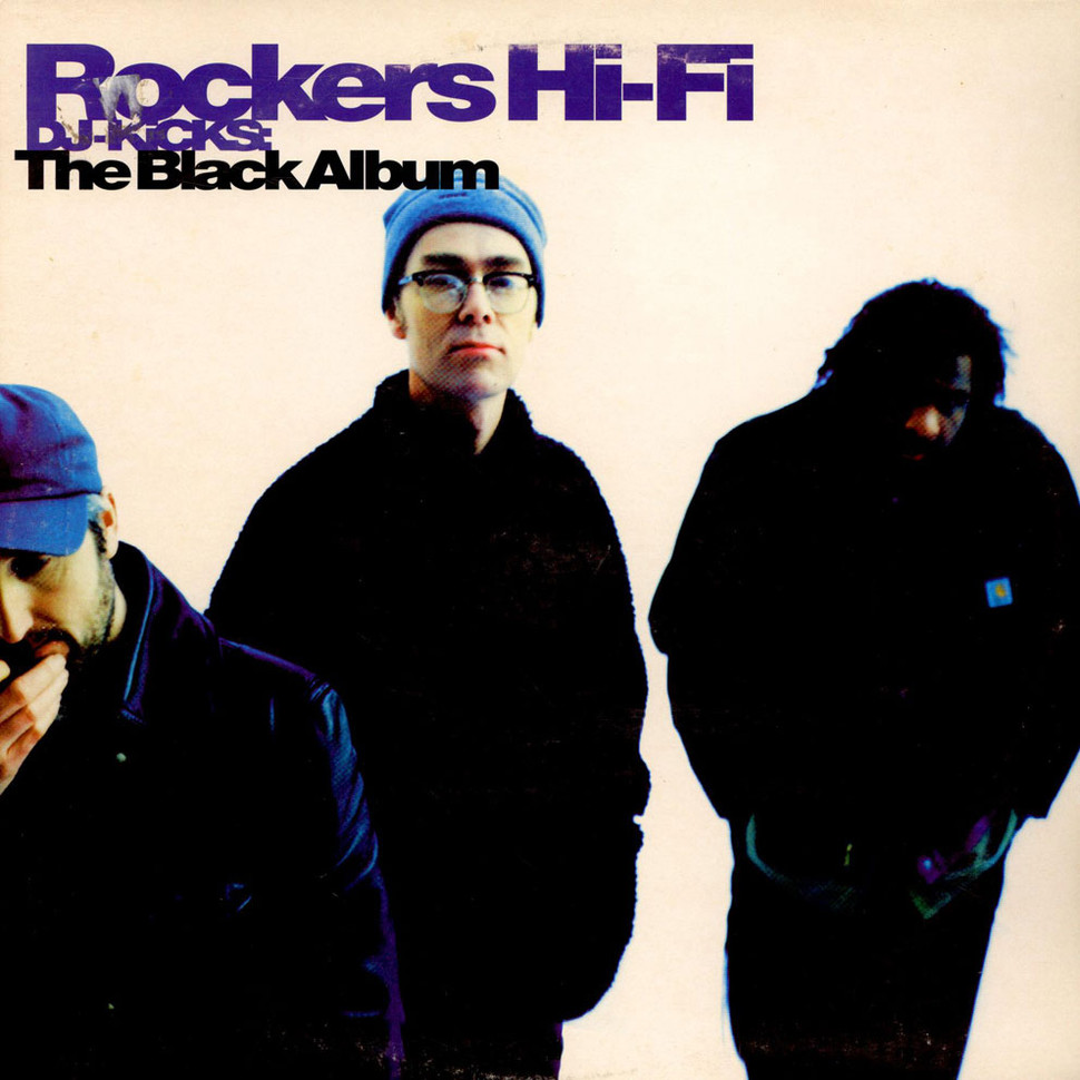 Rockers Hi-Fi - DJ-Kicks: The Black Album