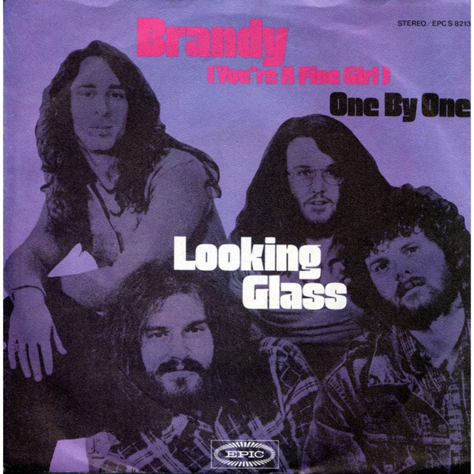 Looking Glass - Brandy (You're A Fine ...