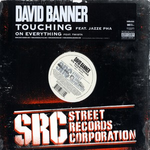 David Banner - Touching feat. Jazze Pha