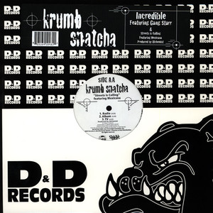 Krumb Snatcha - Incredible