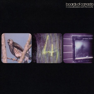 Boards Of Canada - In A Beautiful Place Out In The Country