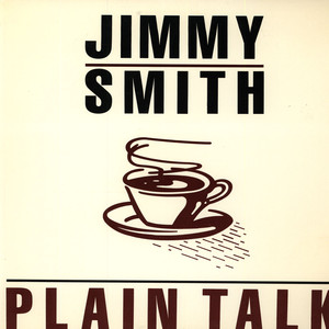 Jimmy Smith - Plain Talk
