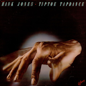Hank Jones - Tiptoe Tapdance