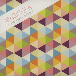 Maricopa - Pastel Love Part One