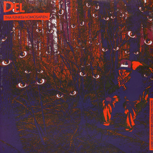 Del The Funky Homosapien - I Wish My Brother George Was Here