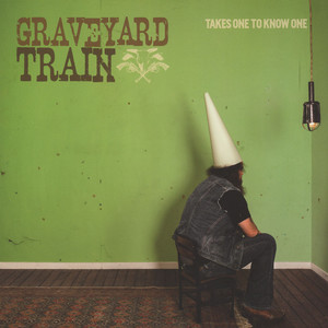 Graveyard Train - Takes One To Know One Clear Vinyl Edition