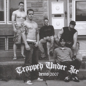 Trapped Under Ice - 2007 Demo