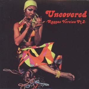 DJ Muro - Uncovered Reggae Version Volume 2