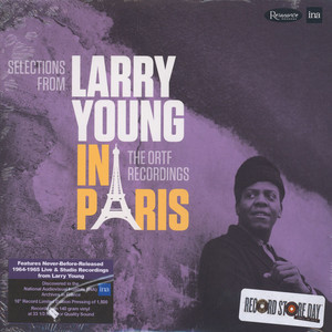 Larry Young - In Paris: The O.R.T.F. Recordings