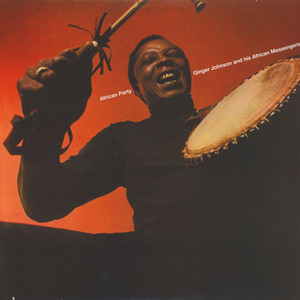 Ginger Johnson & His African Messengers - African Party