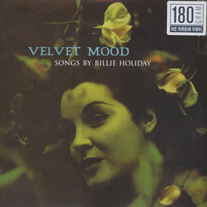Billie Holiday - Velvet Mood 180g Vinyl Edition