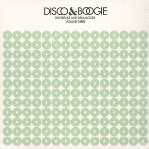 V.A. - Disco & Boogie: 200 Breaks And Drum Loops Volume 3