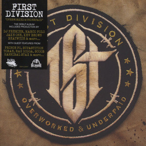 First Division - Overworked & Underpaid