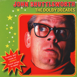 John Shuttleworth - The Dolby Decades
