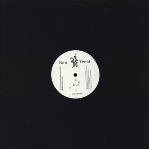 Ron Trent - Orbit 01 Repress