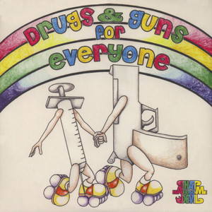 V.A. - Drugs And Guns For Everyone