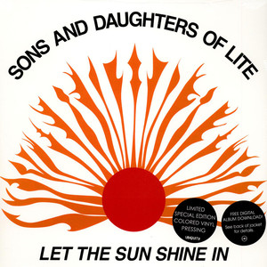 Sons And Daughters Of Lite - Let The Sun Shine In Colored Vinyl Edition