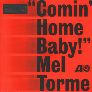 Mel Torme - Comin' Home Baby!