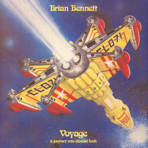 Brian Bennett - Voyage: A Journey Into Discoid Funk