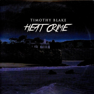 Timothy Blake - Heat Crime