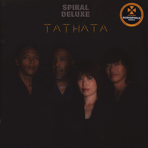 Spiral Deluxe - Tathata