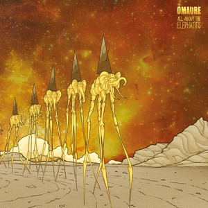 Omaure - All About The Elephants