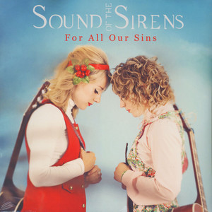 Sounds Of The Sirens - For All Our Sins