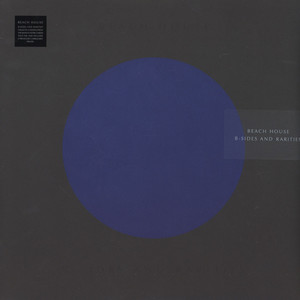 Beach House - B-Sides and Rarities Black Vinyl Edition