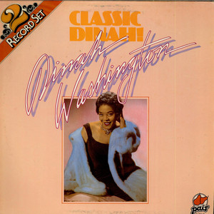 Dinah Washington - Classic Dinah!