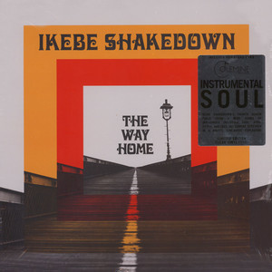 Ikebe Shakedown - The Way Home Clear Vinyl Edition